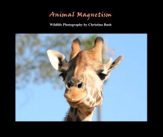 Animal Magnetism - photo book