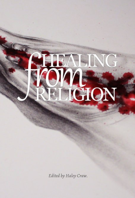 View Healing From Religion by Haley Craw