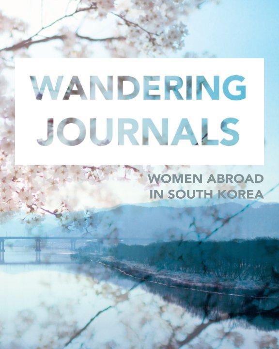 View Wandering Journals by Erin Haubrich, China Vannest