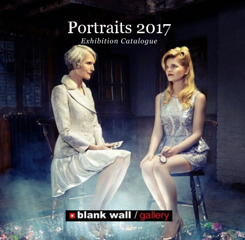 View Portraits 2017 by Blank Wall Gallery