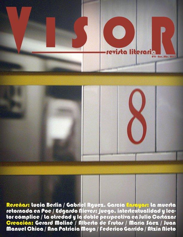 Ver Revista Literaria Visor - nº 8 por Revista Literaria Visor