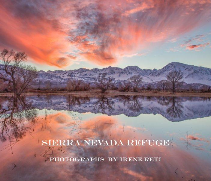 View Sierra Nevada Refuge by Irene Reti