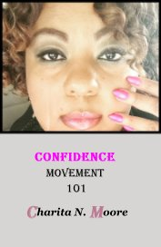Confidence Movement 101 - Self-Improvement pocket and trade book