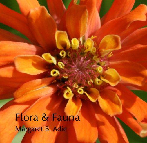 View Flora & Fauna by Margaret B. Adie