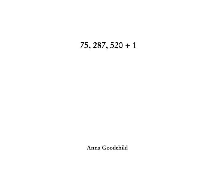 View 75, 287, 520 + 1 by Anna Goodchild