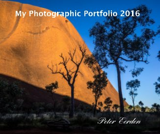 My Photographic Portfolio 2016 - Fine Art Photography photo book