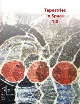 Tapestries in Space 1.0 - Fine Art economy magazine