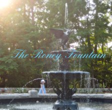 The Roney Fountain - History photo book