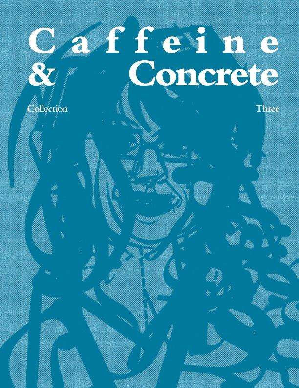 View Caffeine & Concrete: Collection Three by Lorenzo Princi