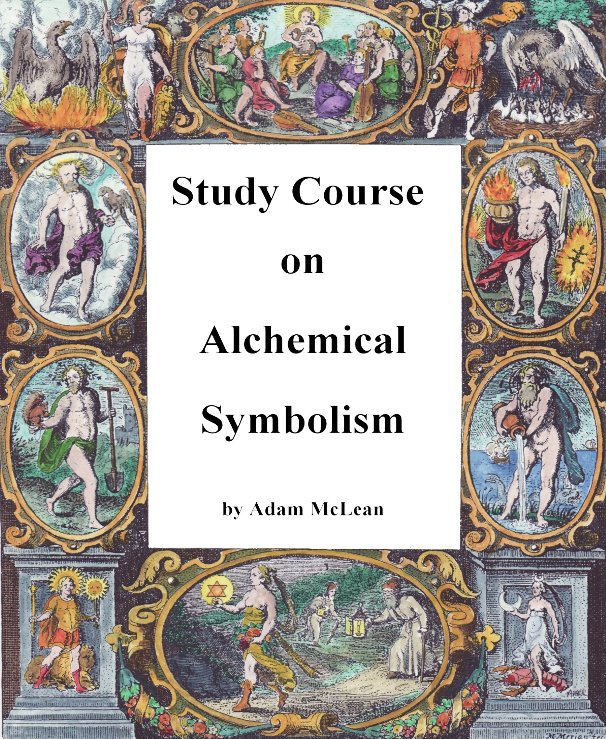 Study Course On Alchemical Symbolism By Adam Mclean Blurb Books Uk
