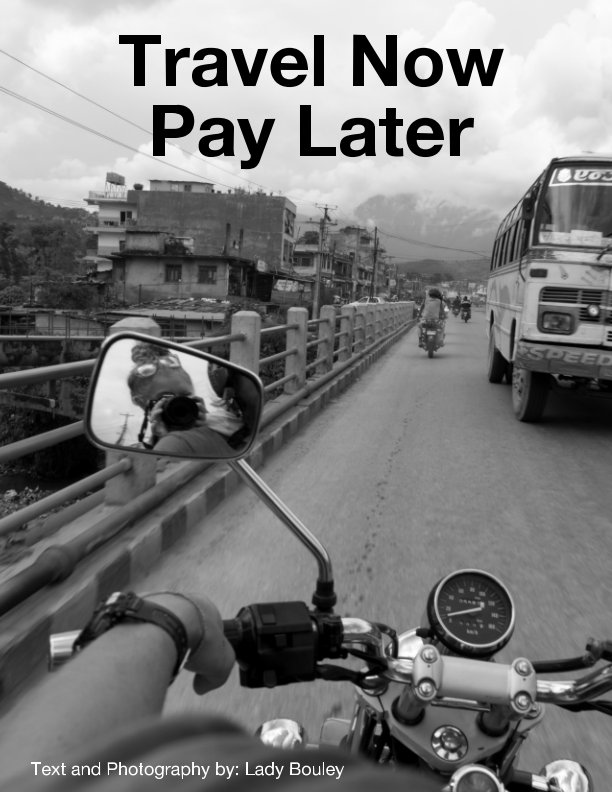 View Travel Now Pay Later by Lady Bouley