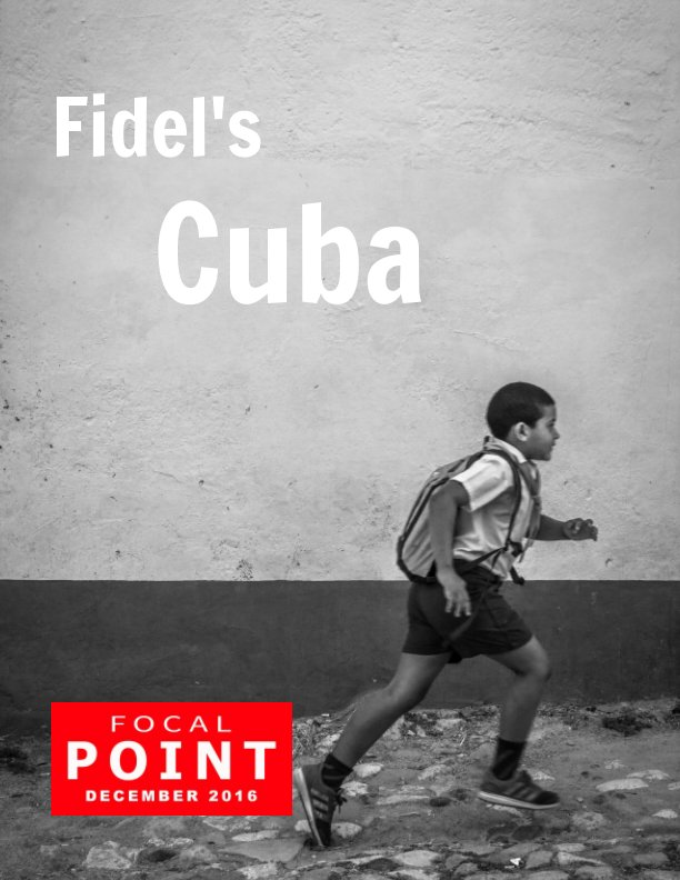 View Fidel's Cuba by Janey Devine FRPS