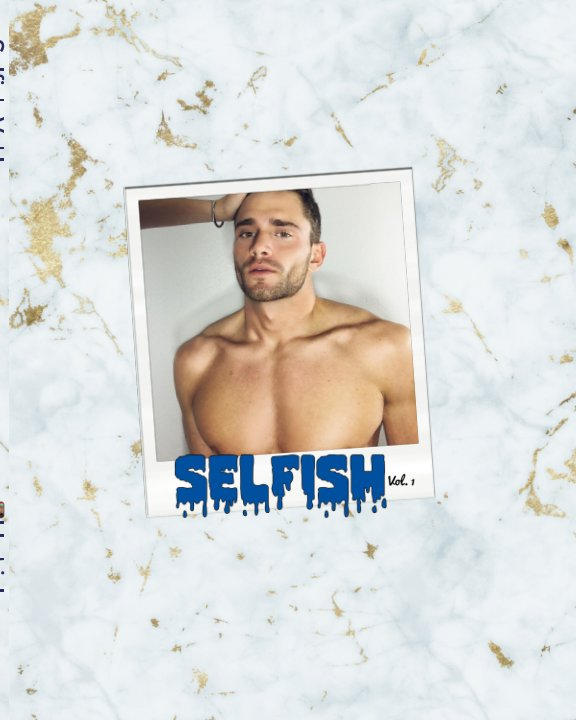 View Selfish Vol. I by Keegan Whicker