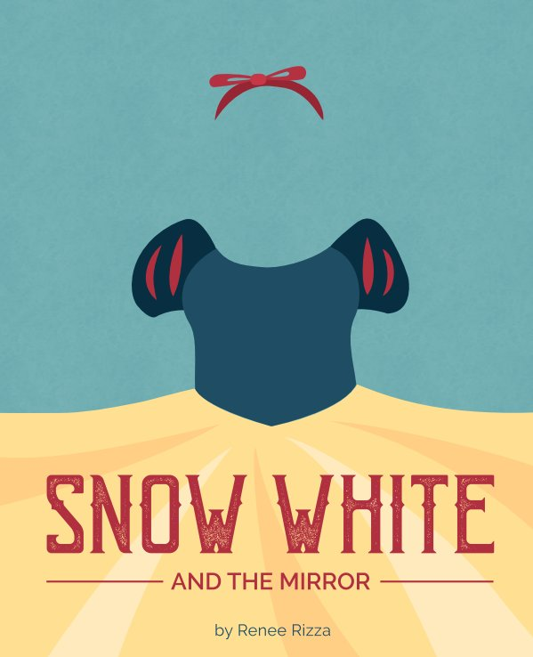 View Snow White and the Mirror by Renee Rizza