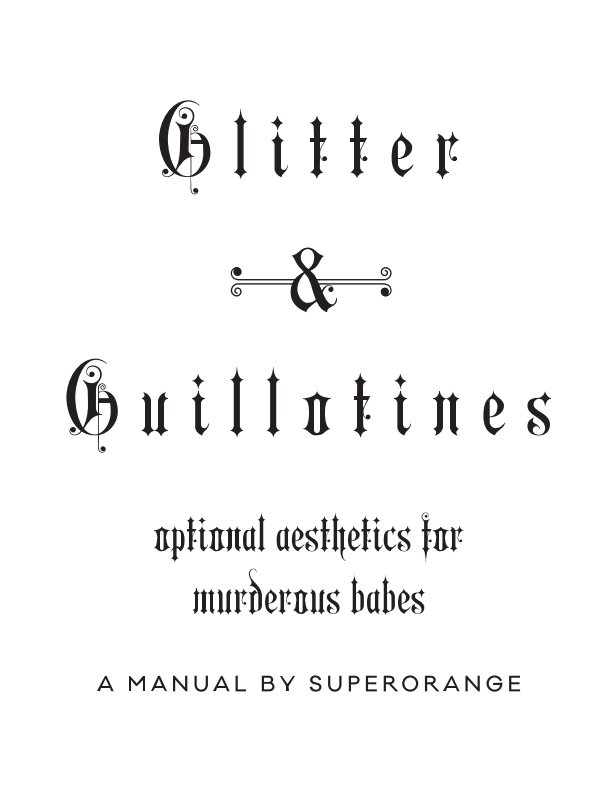 View Glitter & Guillotines by superOrange