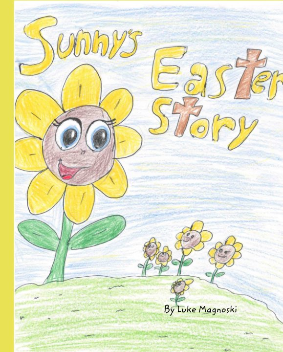 View Sunny's Easter Story by Luke Magnoski
