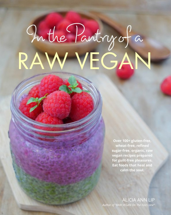 View In the Pantry of a RAW VEGAN by Alicia Ann Lip
