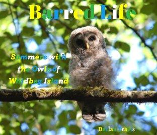 Barred Life - Fine Art Photography photo book