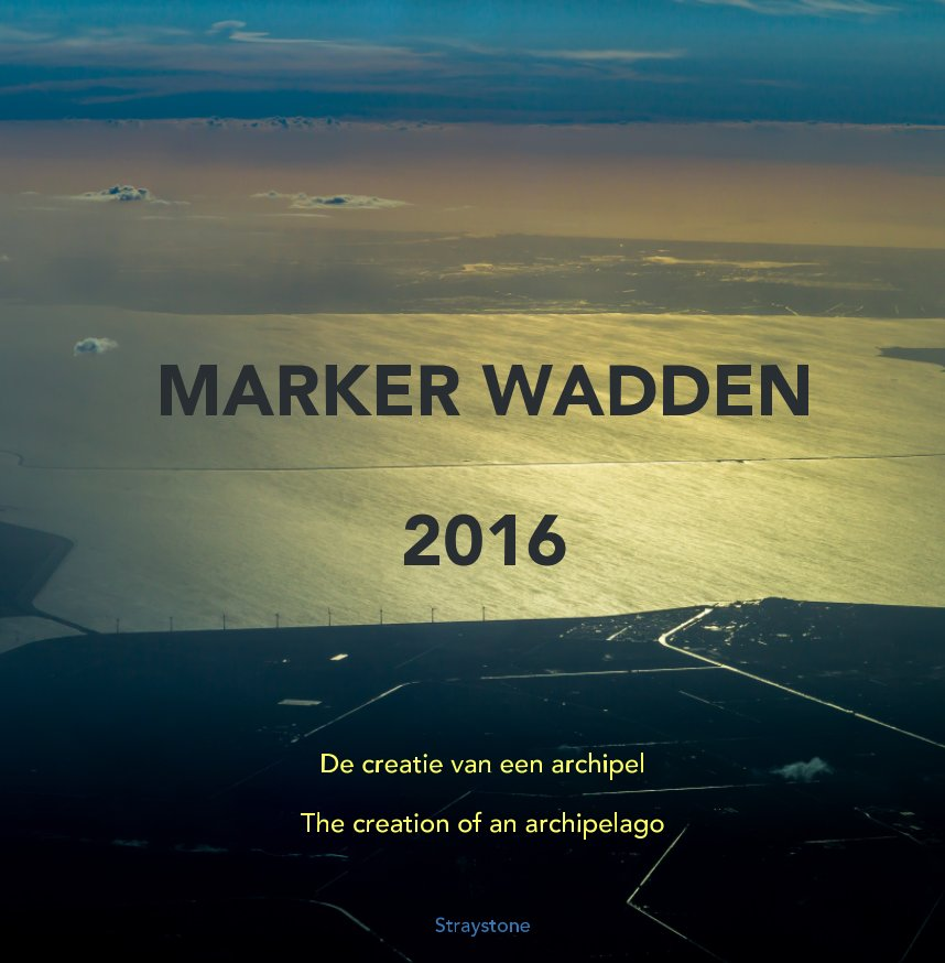 View MARKER WADDEN 2016 by Straystone