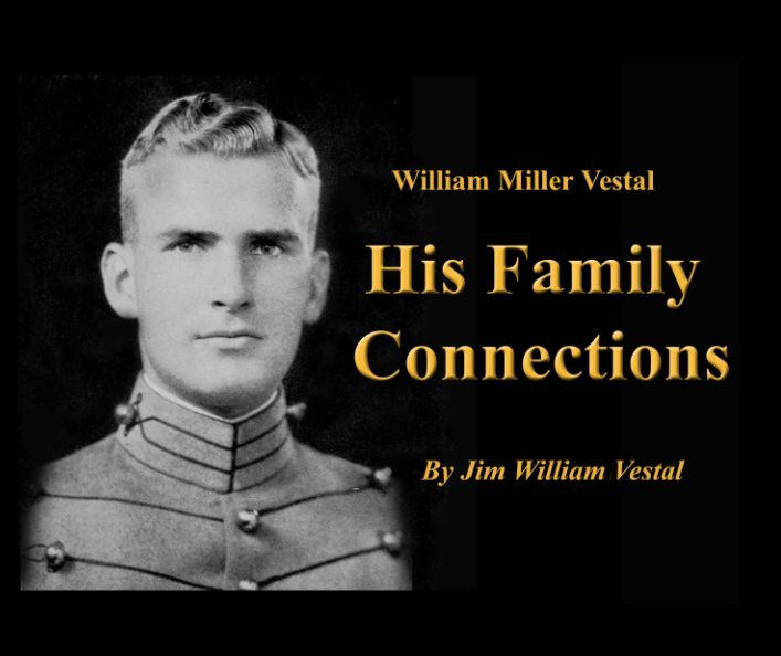 View His Family Connections by Jim W Vestal