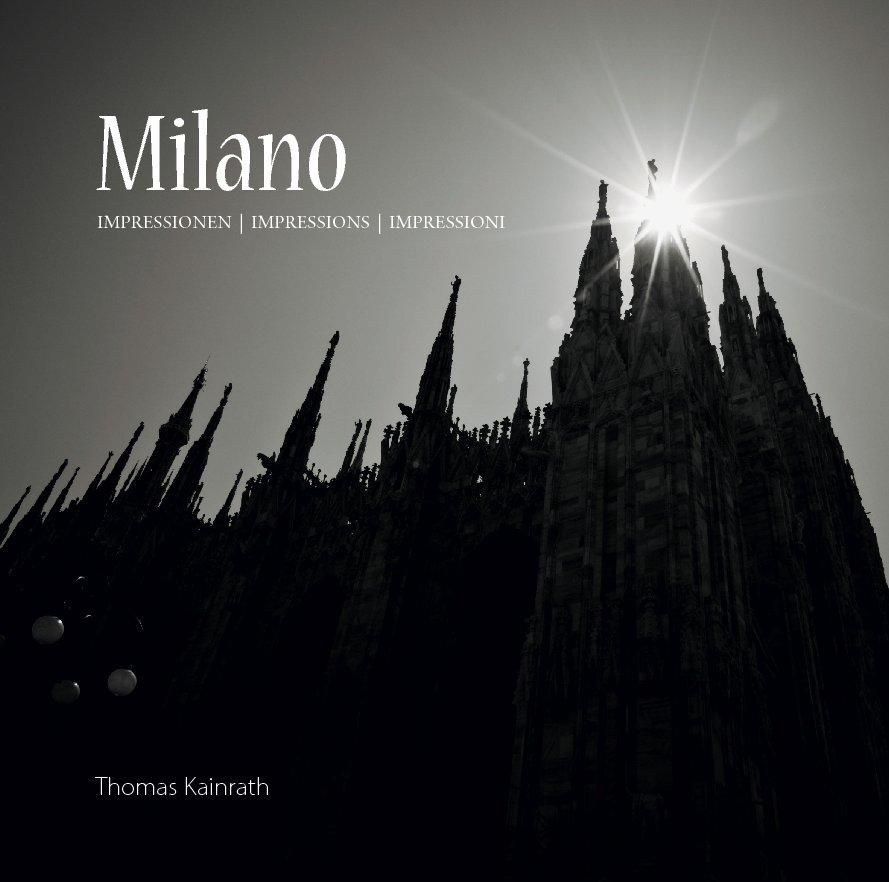 View Milano by Thomas Kainrath