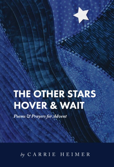 View The Other Stars Hover & Wait by Carrie Heimer
