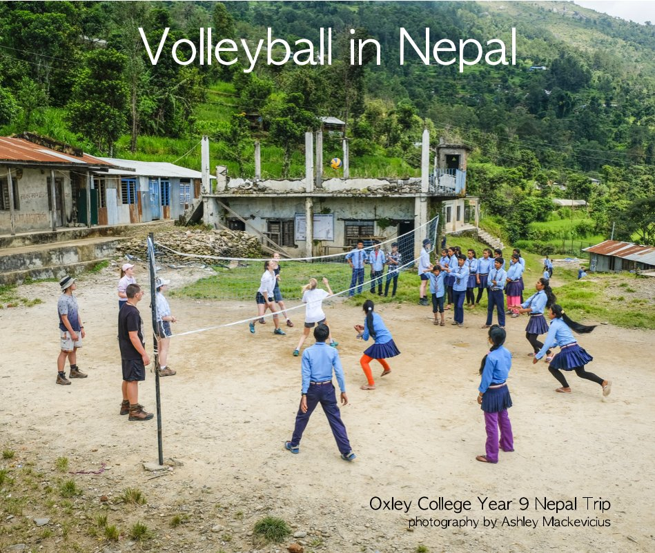 View Volleyball in Nepal by Ashley Mackevicius