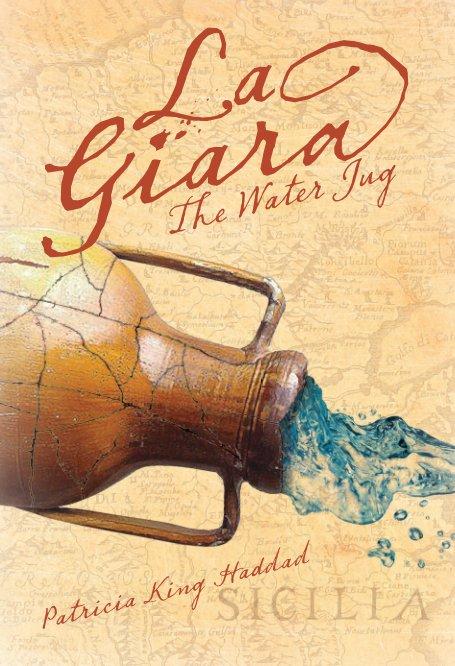 View La Giara–The Water Jug–Hardcover by Patricia King Haddad