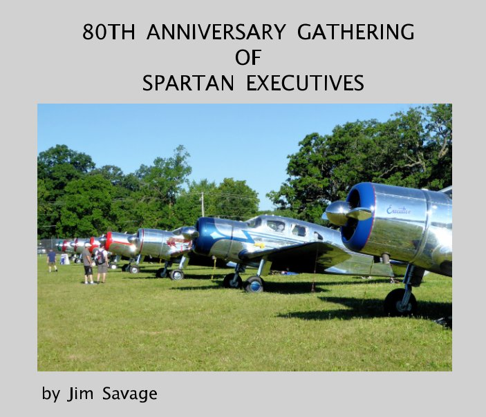 View 80th Anniversary Gathering of Spartan Executives by Jim Savage