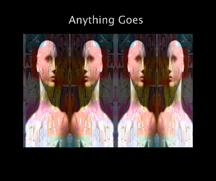 View Anything Goes by J. Michael Skaggs