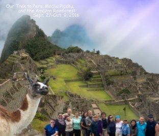 Peru & Machu Picchu - Travel photo book