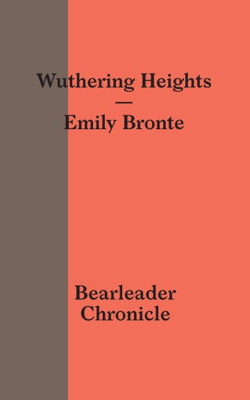View Wuthering Heights by Emily Bronte