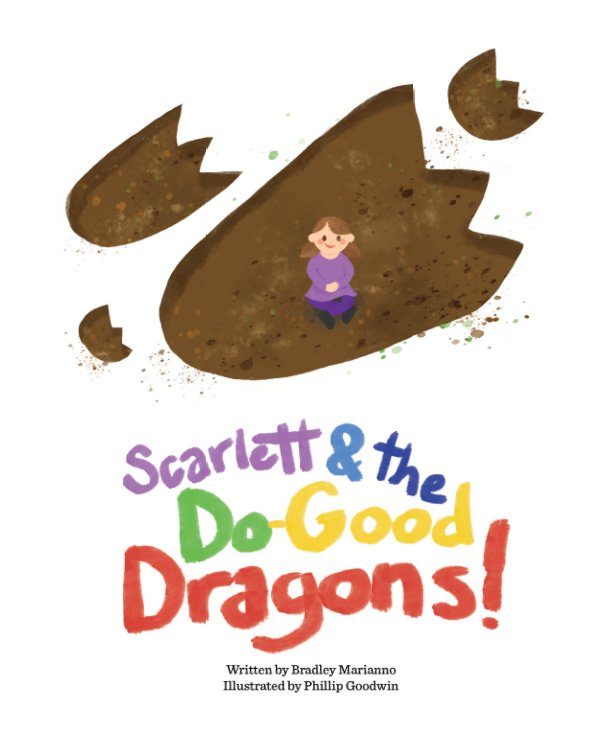 View Scarlett and the Do-Good Dragons by Bradley Marianno