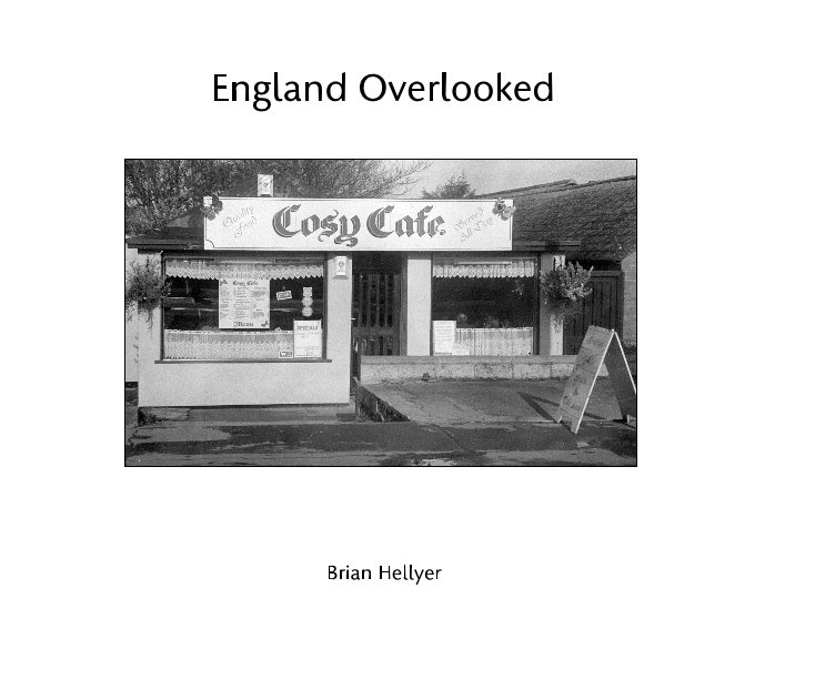 View England Overlooked by Brian Hellyer