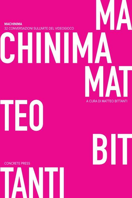 View Machinima by Matteo Bittanti