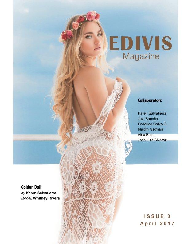 View EDIVIS Magazine, Issue #3 by EDIVIS Magazine