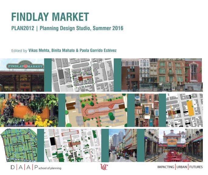 View Findlay Market by Vikas Mehta & Binita Mahato