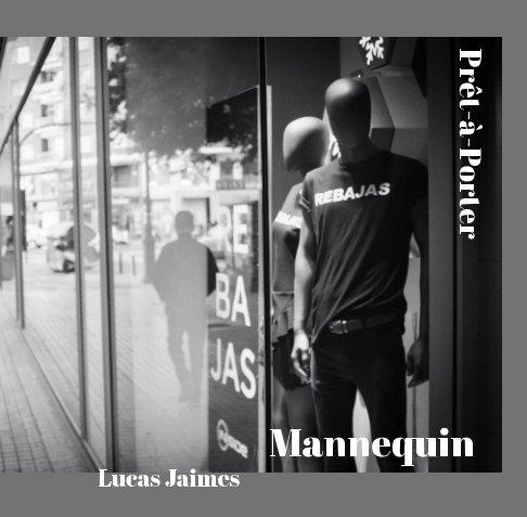 View Mannequin, prêt-à-porter by M. Lucas Jaimes