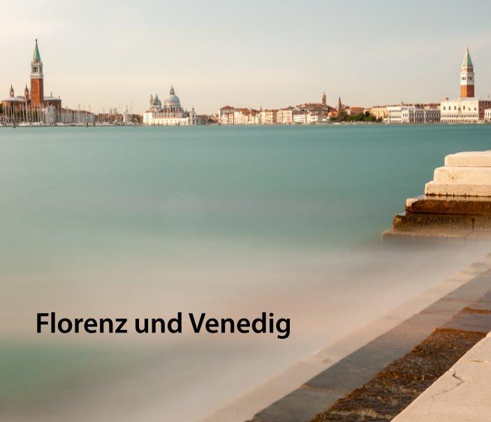 Florenz und Venedig nach Stefan Rotter anzeigen