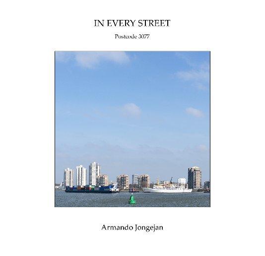 Bekijk In Every Street op Armando Jongejan