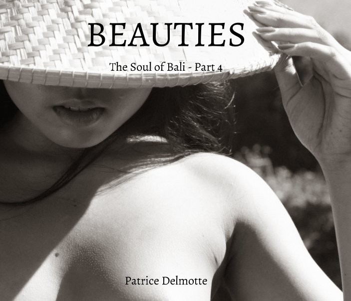 View BEAUTIES - The Soul of Bali - Part 4 - 25x30 cm - Proline pearl photo paper by Patrice Delmotte