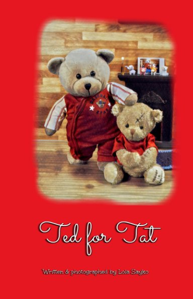 View Ted for Tat by Lola Sayko