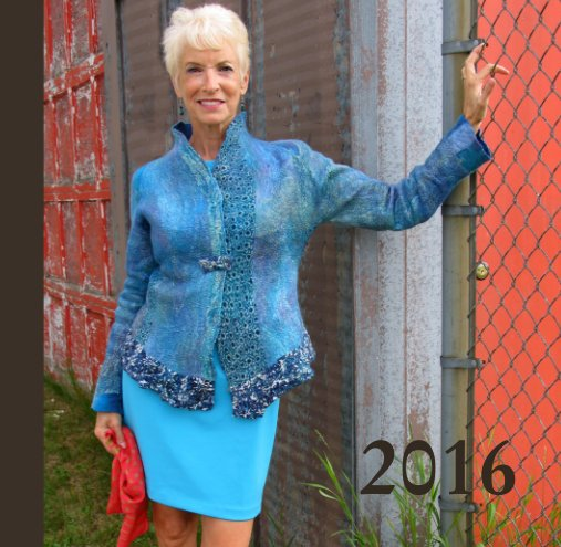 View Felted Fashion   2016: look book by Jill Chadek, Merino & Mulberry