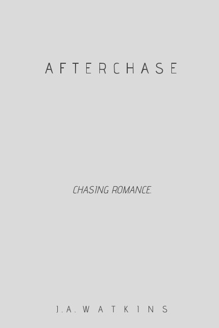 View Afterchase by J. A. Watkins