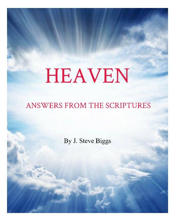 View HEAVEN by J. Steve Biggs