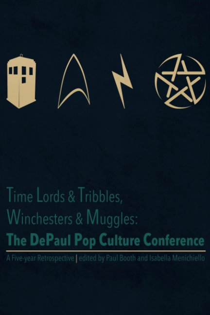 View Time Lords & Tribbles, Winchesters & Muggles by P Booth, Isabella Menichiello