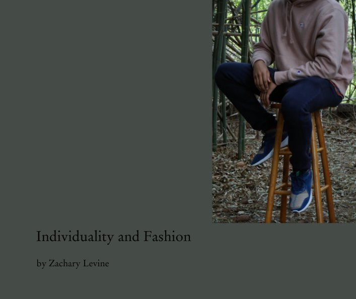 View Individuality and Fashion by Zachary Levine