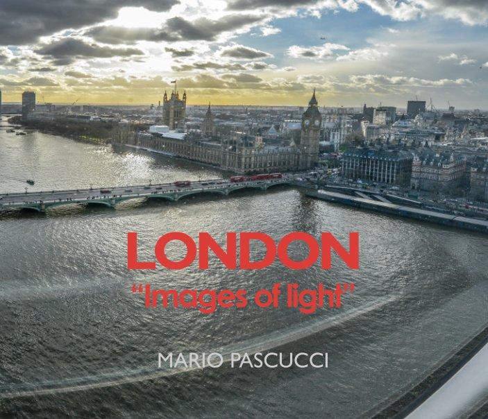 "Ver LONDON ""Images of light"" (25x20 cm) por Mario Pascucci"