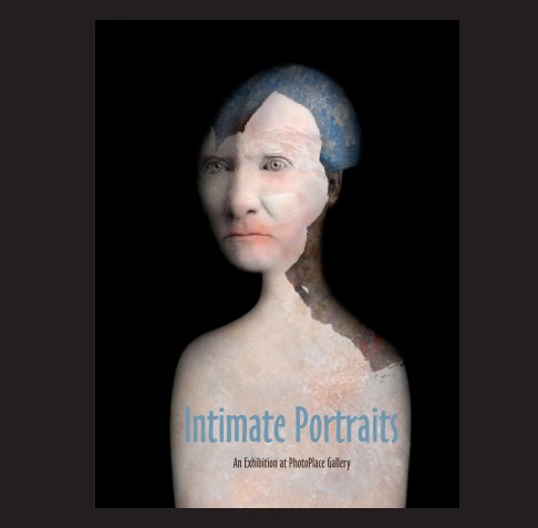 View Intimate Portraits, Softcover by PhotoPlace Gallery