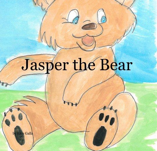 View Jasper the Bear by Erin Galla
